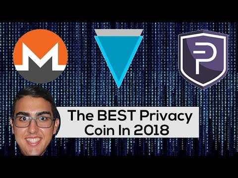 The BEST Privacy Coin Of 2018! ($XMR, $XVG, $PIVX)