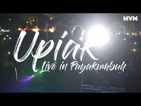 Upiak Payakumbuh Live – Denaiko Sia Banalah