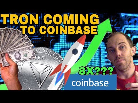 Tron TRX Being Added To Coinbase Will 8x And All-Time High .50 Cents? Tron TRX News