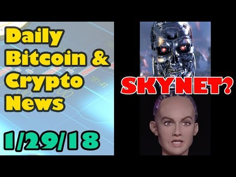 The Beginnings of SkyNet? [Bitcoin & Cryptocurrency News]