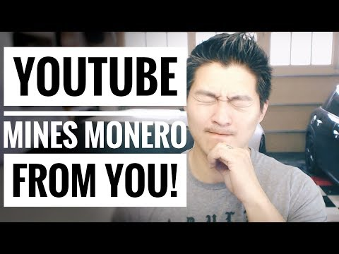 YouTube Ads Mine Monero from You! – Thanks Google! – You're Welcome!