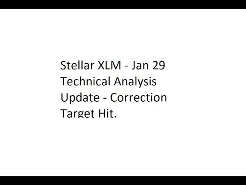 Stellar XLM – Jan 29 Technical Analysis Update – Correction Target Hit.