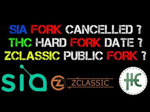 SIA COIN FORK CANCELLED ? HEMP COIN (THC) HARD FORK ON 23rd FEB. ZCLASSIC (ZCL) Public Fork ?