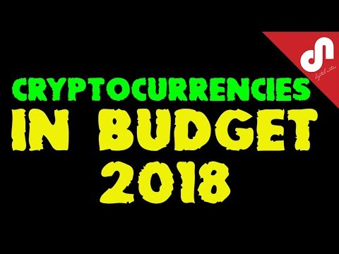 Union Budget 2018 | Stand of Govt of India on status of Cryptocurrency in India | (Hindi/ Urdu)