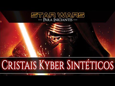 Cristais Kyber Sintéticos | Star Wars – Para Iniciantes #E11