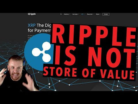RIPPLE IS NOT A STORE OF VALUE!