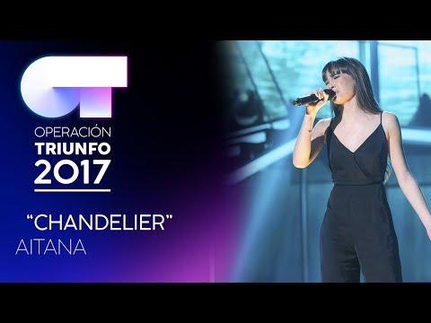 CHANDELIER – Aitana | OT 2017 | OT Final
