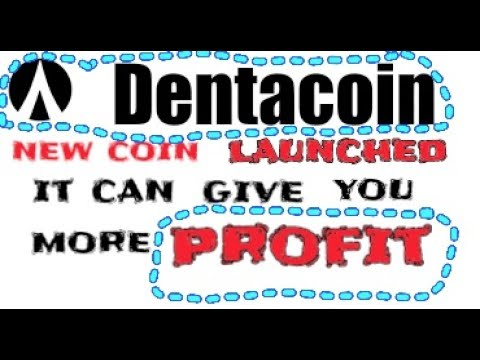 Dentacoin new currency launched same as bitcoin || it give you more profit in future