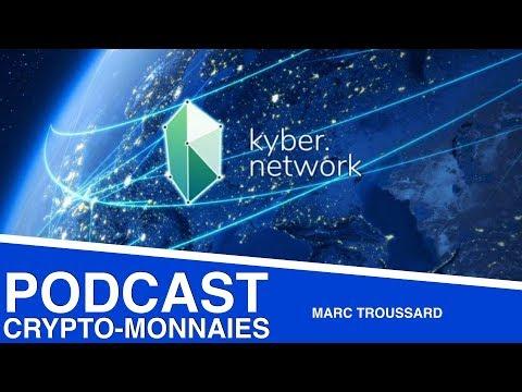 Kyber Network : Le futur Market Maker de la crypto-monnaie ? (PODCAST #56)