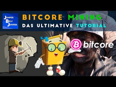 Bitcore Mining Tutorial deutsch – Bitcoin mining deutsch
