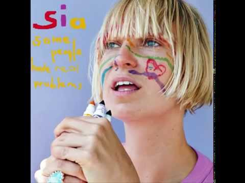 """Sia   """"Some People Have Real Problems"""" Full Album"""