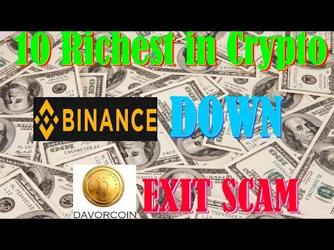 10 Richest in Crypto – Binance Down – Davor Coin exit scam