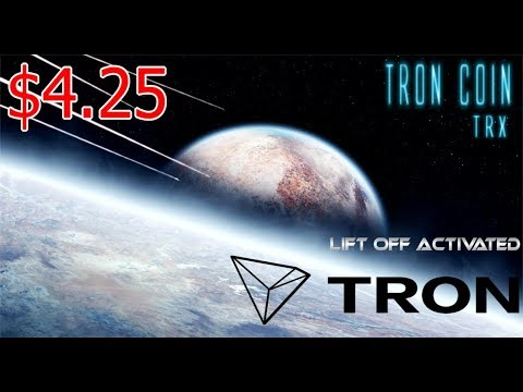 $4.25 Tron (TRX) Liftoff Has Been Activated!  Bull Run Soon Approaching