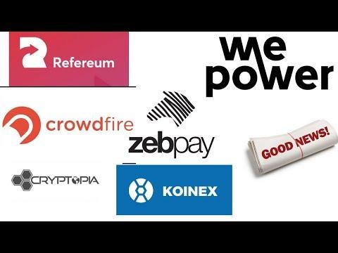 Refereum, PetroCoin, WazirX, Cryptopia, LiaLian, Wepower, Koinex, Zebpay, Binance, Bitmart, Thailand