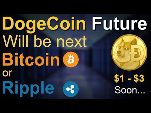 Dogecoin Future – DogeCoin Will Be Next Ripple or Bitcoin – It Will Gone To $1 – $3 Soon | INFO TECH