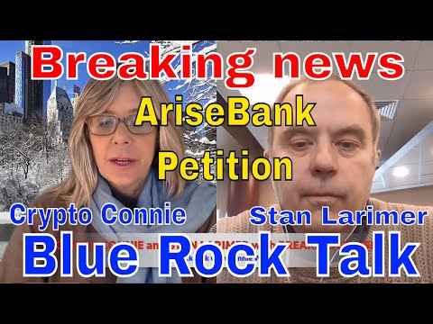 ? Breaking news: ARISE BANK PETITION and STAN LARIMER