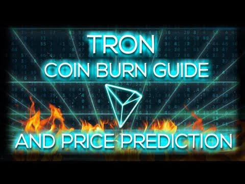 Tron coin burn guide and price prediction 2018 TRX