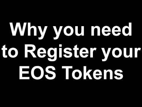 Why you need to Register your EOS Tokens video