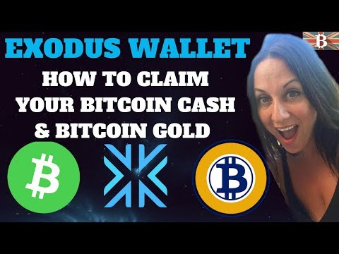 How to Claim Your Bitcoin Cash (BCH) & Bitcoin Gold (BTG) with Exodus Wallet