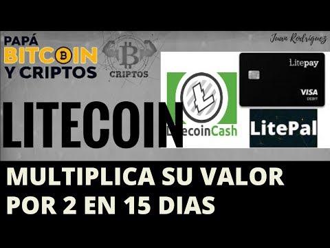 Litecoin porque se valoriza | litepay, litepal, hardfork|