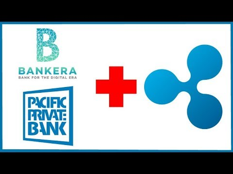 Bankera Acquires Pacific Private Bank and will Connect it to the Ripple Network!
