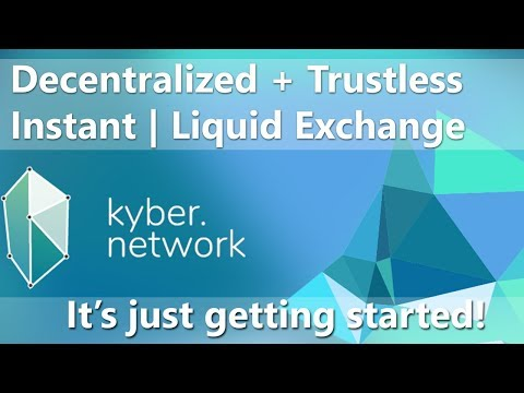 Kyber Network Exchange Explained  – Use of KNC Tokens – Working Product – Next big thing?