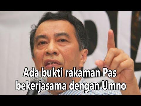 Ada Bukti Rakaman PAS-UMNO Bekerjasama
