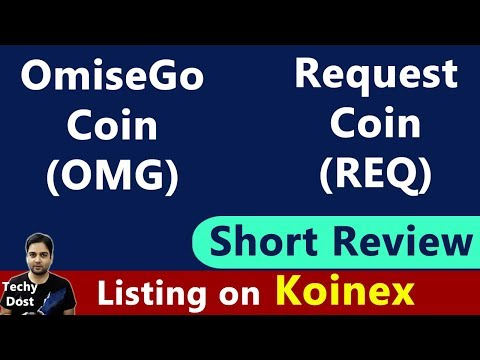 OmiseGo (OMG) & Request (REQ) coin Short Review – Listing on Koinex