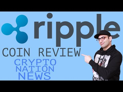 RIPPLE Cryptocurrency Coin Review – Crypto Nation News