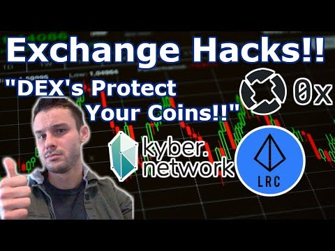 Crypto Exchange Hacks| DEX's Protect Coins!! ZRX vs. KNC vs. LRC