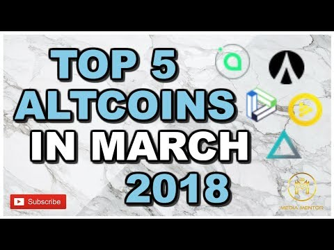 Top 5 Altcoins That Will Make You Rich In 2018 | Best Cryptocurrency Coins To Trade In March