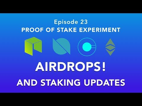 Proof of stake experiement episode 23 – Airdrops and updates! – Free coins if you hold NEO or ETC