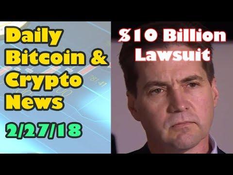 Craig Wright (Satoshi Nakamoto?)  $10 Billion Dollars Lawsuit [Bitcoin and Cryptocurrency News]