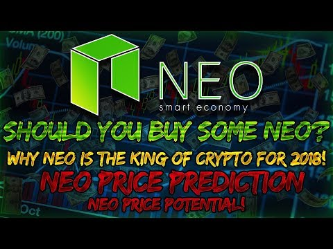 Neo (NEO) | Why NEO IS the King of Crypto for 2018! $NEO | Neo Price Prediction/Neo Price Potential!