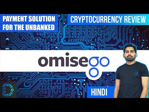 Cryptocurrency Review – Omisego Coin (OMG) – Unbank The Banked – Price Prediction – [ Hindi/Urdu ]