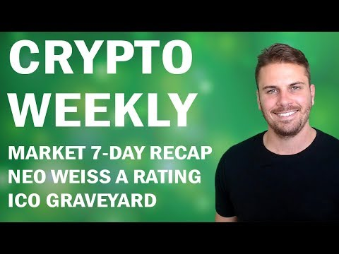 Crypto Weekly | Market Analysis, NEO Weiss Rating, S.E.C on ICO's, Crowd Machine, ICO performance