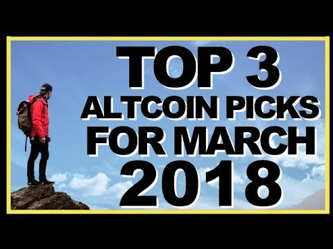 BEST 3 ALTCOINS TO OWN IN MARCH 2018