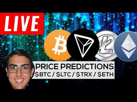 PRICE PREDICTIONS: BITCOIN ($BTC), LITECOIN ($LTC), ETHEREUM ($ETH), TRON ($TRX), & More!
