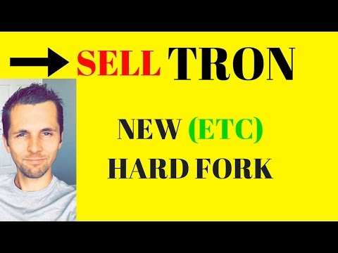 SELL TRON! Buying Revain (R) Coin? – New [ETC] Hard Fork By March 5