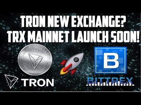 TRON TRX UPDATES COMING! TRON NEW EXHANGES! TRON MAINNET NEWS!