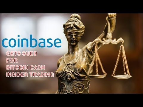 CoinBase is Getting Sued for Bitcoin Cash Insider Trading Incident