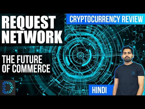 Cryptocurrency Review- Request Network (REQ) -Payments On Blockchain -Price Prediction -[Hindi/Urdu]