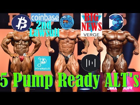 Verge XVG NEWS! – 5 Alts ready for the PUMP! – Coinbase 2nd LAWSUIT!
