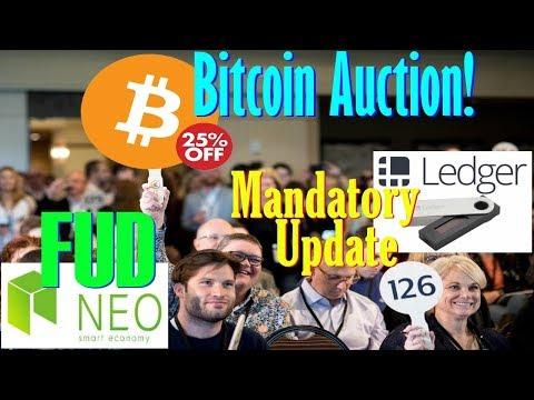 Bitcoin Auction! – Ledger Nano S Update (Mandatory)! – NEO FUD – Tron TRX NEWS!