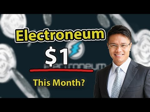 Will Electroneum Reach $1 This Month? Explained