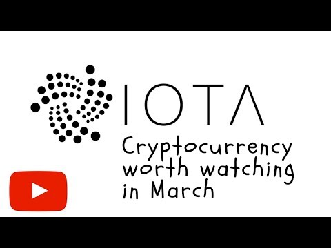 IOTA Cryptocurrency worth watching in March