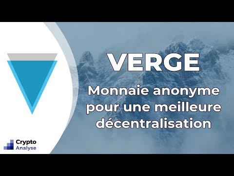 Présentation Verge : La monnaie anonyme (+1 581 000% en 2017)