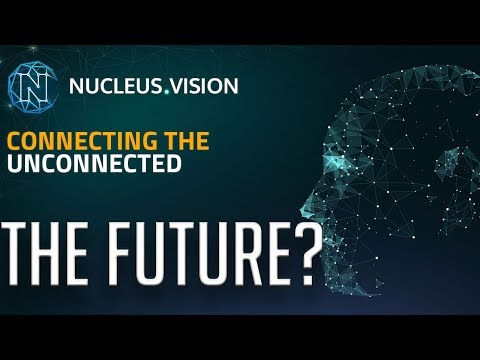 Is Nucleus Vision (NCASH) The Future Of Cryptocurrency? Nucleus Vision (NCASH) Review 2018