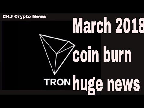 Tron TRX huge partnership & Coin burn march 2018