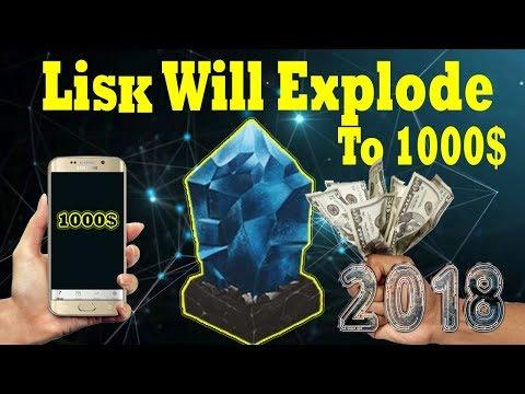 Lisk coin Will Explode To 1000$! Full Reason For Invest LSK 2018